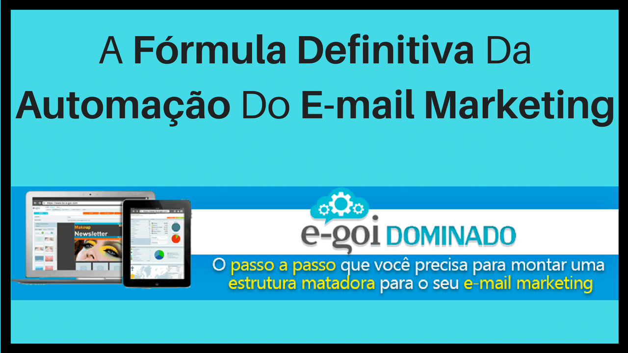 Egoi Dominado Aprenda sobre Automação e Email Marketing